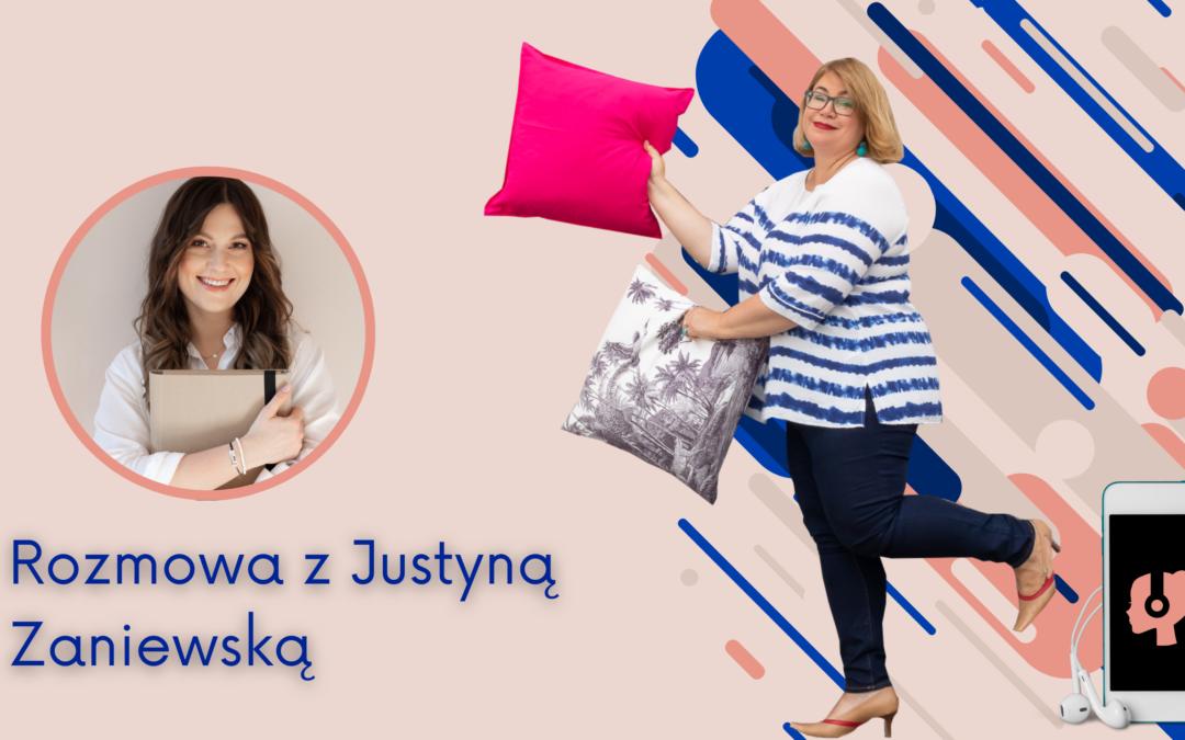 #21 Młoda mama czyhomestagerka – wybieram jedno idrugie! Rozmowa zJustyną Zaniewską
